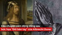'Bàn tay cầu nguyện' và câu chuyện hy sinh để người khác thành công