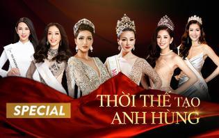 Thời thế tạo anh hùng: Rừng nhan sắc Việt và dấu chân liệu có hóa địa đàng trên đấu trường quốc tế?