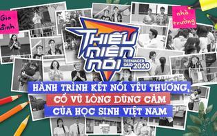 Thiếu niên nói 2020: Hành trình kết nối yêu thương, cổ vũ lòng dũng cảm của học sinh Việt Nam
