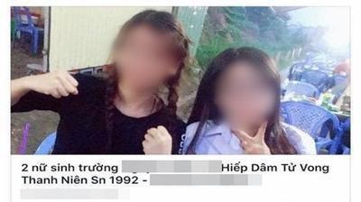 An ninh mạng vào cuộc truy tìm kẻ đăng tin vu khống 2 nữ sinh 'hiếp dâm nam thanh niên đến chết'