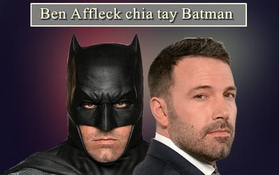 Phản ứng fan nhà DC trước tin Ben Affleck tuyên bố từ bỏ vai diễn 'Đấng' Batman
