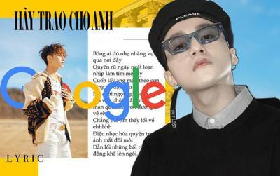 Fan Sơn Tùng M-TP 'cạn lời' với Hãy trao cho anh phiên bản… chị Google
