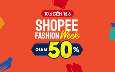 Siêu HOT: Shopee khởi động 'Tuần Lễ Thời Trang - Giảm 50%', các tín đồ thời trang đã biết chưa?