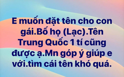 Lên Facebook xin tư vấn đặt tên con gái họ Lạc, mẹ trẻ nhận hơn 3.000 đáp án 'gắt' không thể đỡ