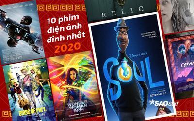 Top 10 bộ phim đỉnh nhất của năm 2020, bạn chắc chắn chưa xem hết đâu!