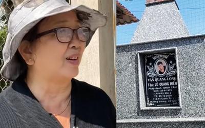 Đến thăm mộ con trai, mẹ ca sĩ Vân Quang Long lần đầu lên tiếng chuyện không nhận bé Helen là cháu