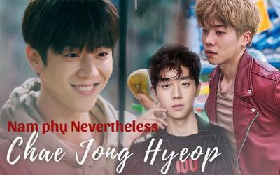 Nam phụ Nevertheless: Từ 'tỏ tình' Park Shin Hye thất bại nay quay ra 'tán tỉnh' Han So Hee
