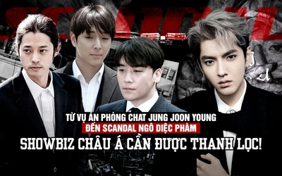 Từ vụ án phòng chat Jung Joon Young đến scandal Ngô Diệc Phàm: Showbiz châu Á cần được thanh lọc!