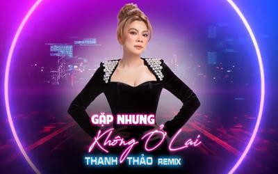 Mặc bị chê tơi tả, Thanh Thảo vẫn 'cố chấp' tung bản remix cover hit của Hiền Hồ