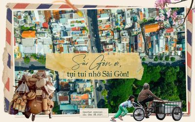 Sài Gòn ơi, tụi tui nhớ Sài Gòn!