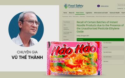Chuyên gia Vũ Thế Thành: Vụ việc mì Hảo Hảo bị thu hồi, người tiêu dùng cứ tiếp tục... ăn mì gói
