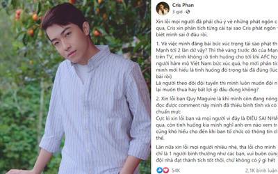 Sau phát ngôn kém duyên về trọng tài trong trận Việt Nam - Saudi Arabia, Cris Phan lên tiếng xin lỗi