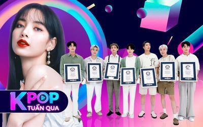 Kpop tuần qua: BTS góp mặt tại Đại sảnh danh vọng của Guinness, Lisa lập kỉ lục solo với lượng đặt trước