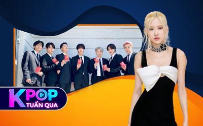 Kpop tuần qua: Rosé bất ngờ tham dự Met Gala, lễ bổ nhiệm Đặc phái viên đầy tự hào của BTS