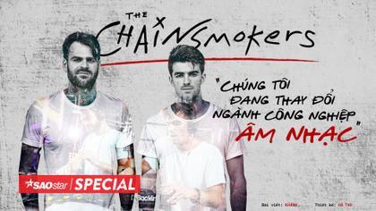 The Chainsmokers: Không phải là sao băng với chỉ 1 hit thành công rồi biến mất!