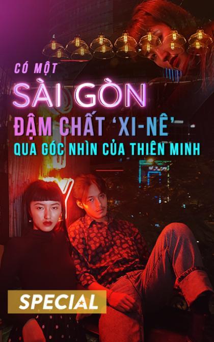 Có một Sài Gòn đậm chất 'xi-nê' qua góc nhìn của Thiên Minh