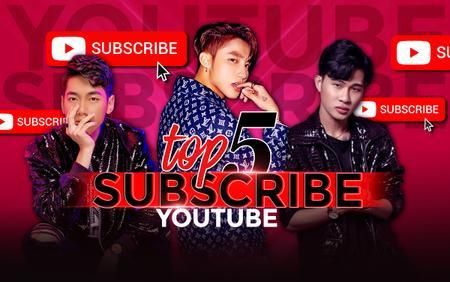 5 ca sĩ có nhiều người theo dõi nhất trên YouTube: Jack bám sát nút K-ICM, Sơn Tùng M-TP không phải số 1