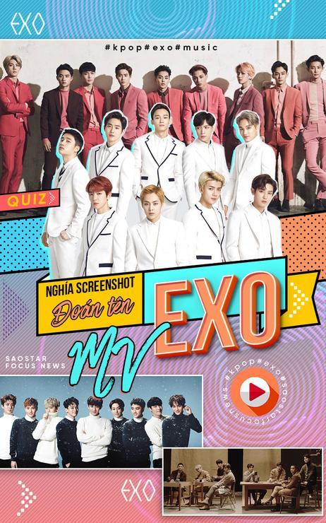 Thử thách nghía screenshot đoán tên MV EXO