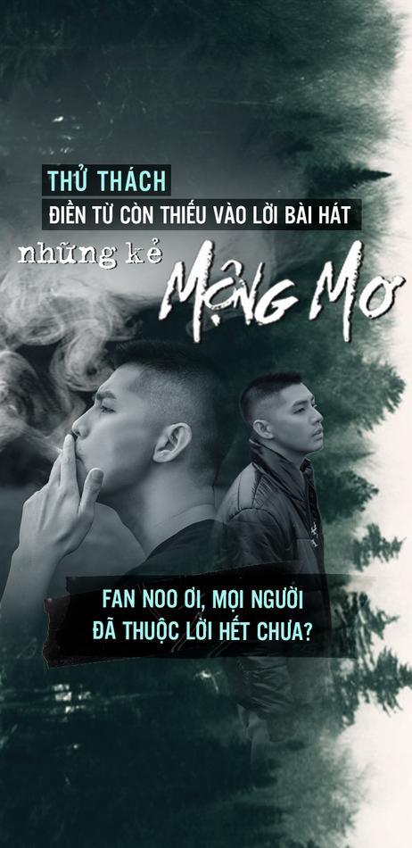 Thử thách: Điền từ còn thiếu vào lời bài hát 'Những kẻ mộng mơ', fan của Noo đã thuộc lời hết chưa?