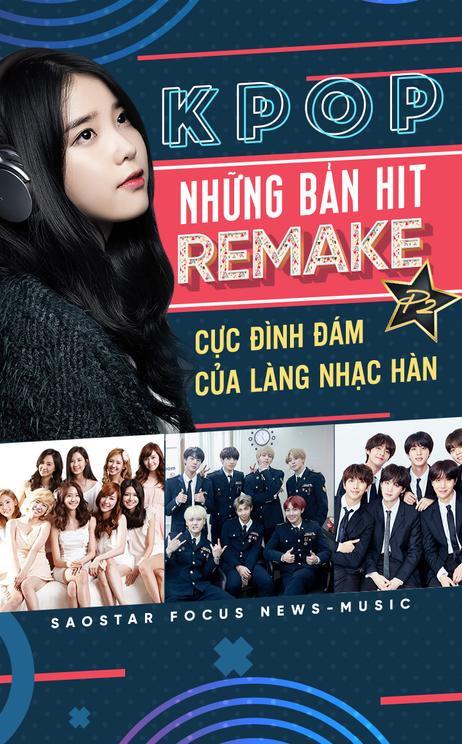 Những bản hit 'remake' cực đình đám của làng nhạc Hàn (p2)