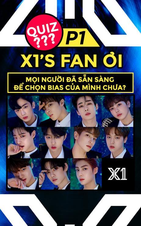 [Quiz] X1's fan ơi, mọi người đã sẵn sàng để chọn bias của mình chưa?