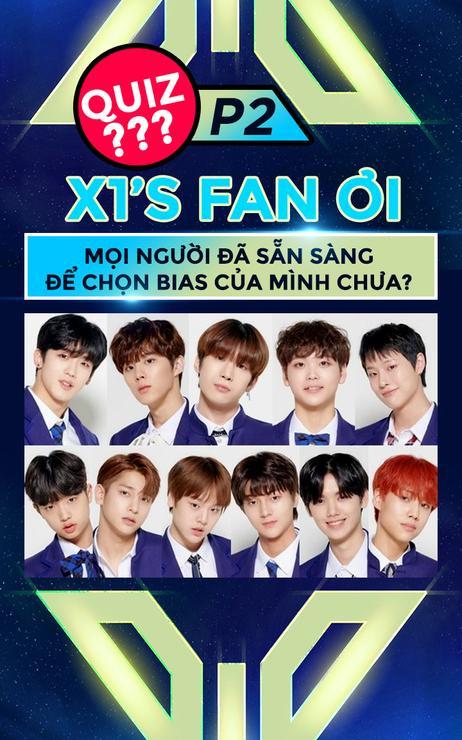 [Quiz] X1's fan ơi, mọi người đã sẵn sàng để chọn bias của mình chưa?(p2)