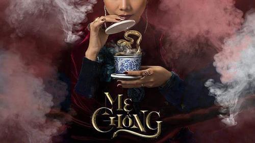 Thanh Hằng uống tách trà chứa rắn độc trên poster 'Mẹ chồng'