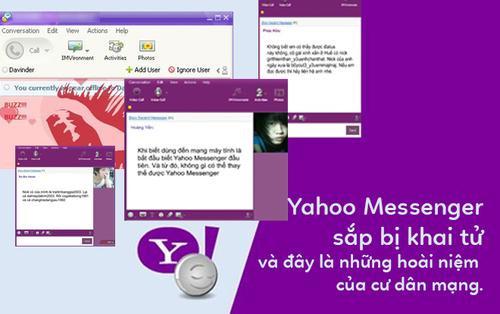 Yahoo Messenger sắp bị 'khai tử' và đây là những hoài niệm của cư dân mạng