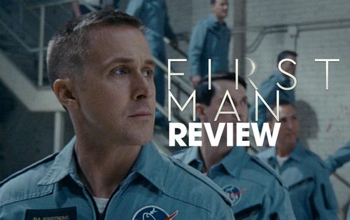 Review 'First Man' từ giới chuyên môn: Liệu diễn xuất của Ryan Gosling có trở nên nhạt nhòa khi vào vai Neil Armstrong?