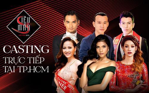Siêu mẫu Việt Nam 2019 hé lộ dàn giám khảo 'khủng' casting trực tiếp tại TP HCM ngày 9/8