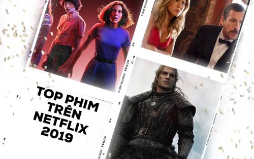Netflix công bố top phim và series có lượt xem cao nhất 2019!