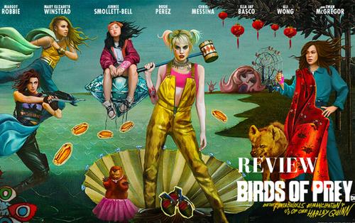 'Birds of Prey': Phấn khích cực độ trước lối kể chuyện đầy màu sắc và diễn xuất biến hóa của Margot Robbie