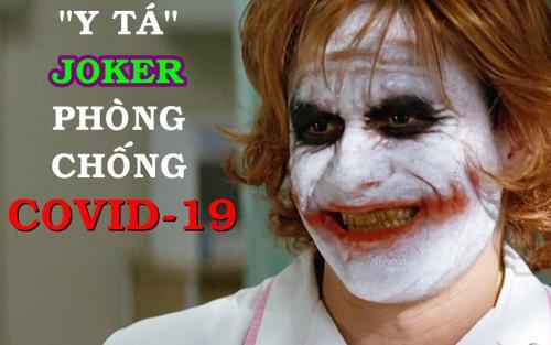 Sau 10 năm, 'tượng đài' Joker tiếp tục đi tiên phong nhưng lần này là về… phòng chống dịch COVID-19