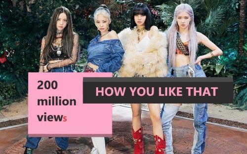 MV How You Like That (BLACKPINK) chính thức vượt rào 200 triệu view, Thời gian thần tốc đạt được con số này là...