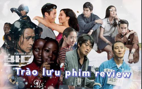 Việt Nam chạy theo 'Trào lưu phim review': Tiêu cực và phá nát giá trị nghệ thuật!