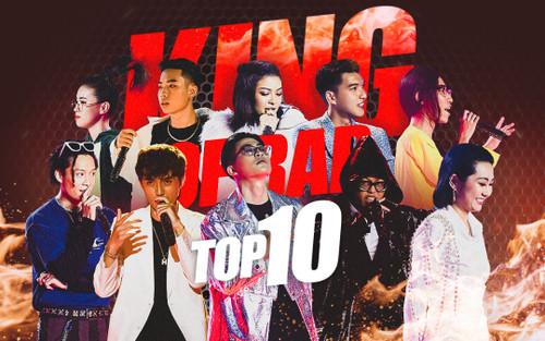 Top 10 King Of Rap quy tụ đủ quái kiệt - kiều nữ flow đỉnh, người 'best chơi vần', kẻ 'trùm concept'