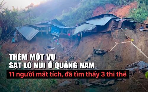Lại thêm một vụ sạt lở núi ở Quảng Nam, 11 người mất tích, đã tìm thấy 3 thi thể