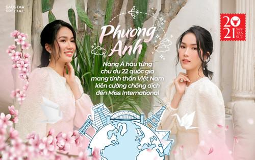 Phương Anh: Nàng Á hậu chu du 22 nước mang tinh thần Việt Nam kiên cường chống dịch đến Hoa hậu Quốc tế
