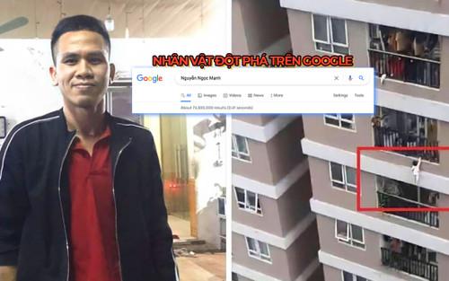 Người hùng cứu bé gái rơi từ tầng 12 chung cư trở thành nhân vật đột phá trên Google