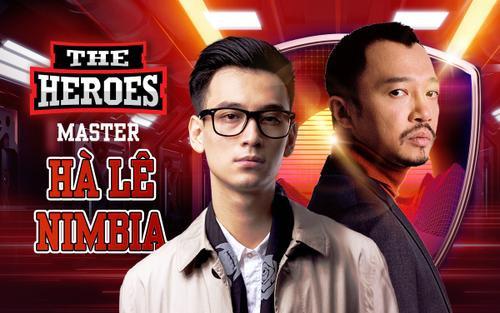 Hà Lê - Nimbia hợp sức trở thành cặp đôi Master toàn năng trên ghế nóng The Heroes 2021
