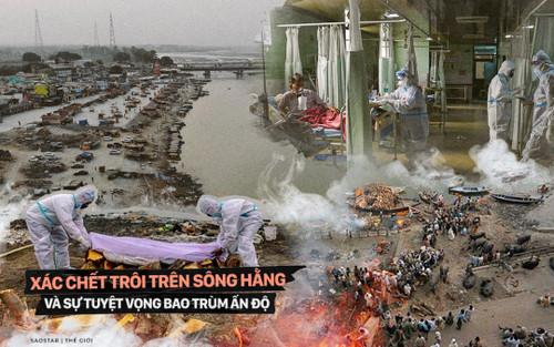 Xác chết trôi trên sông Hằng và sự tuyệt vọng bao trùm Ấn Độ