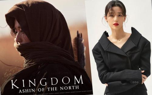 Bom tấn 'Kingdom: Ashin of the North' của Jun Ji Hyun phát hành teaser và xác nhận ngày ra mắt