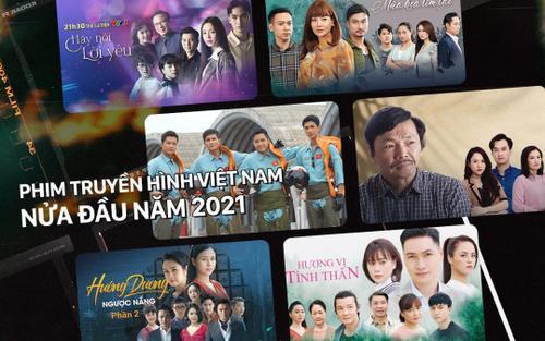 Phim truyền hình Việt nửa đầu 2021: Ngoài gia đình cũng chỉ có... gia đình!