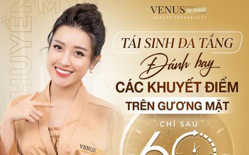 Phòng khám Venus By Asian - Địa chỉ làm đẹp uy tín tại Việt Nam năm 2021
