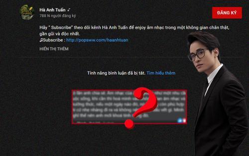 Fan tiết lộ lí do Hà Anh Tuấn tắt hết tính năng bình luận trên Youtube?