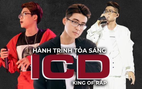 Nhìn lại hành trình trở thành 'Rapper số 1' của ICD tại King of Rap