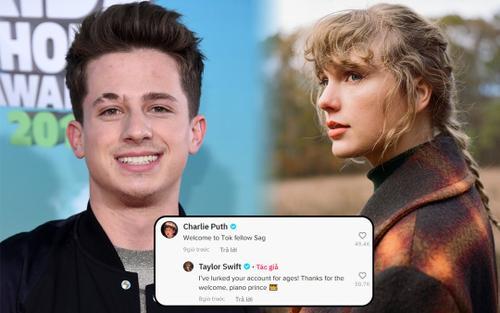 Taylor Swift 'gia nhập' TikTok, đến Charlie Puth cũng mừng rỡ