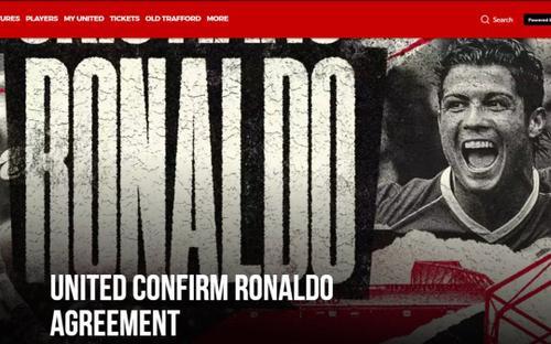 CHÍNH THỨC: MU chiêu mộ thành công Ronaldo