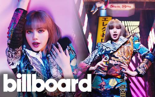 Lisa (BlackPink) 'xâm chiếm' Billboard, đồng thời hé lộ sân khấu solo đầu tiên cực 'bốc lửa'