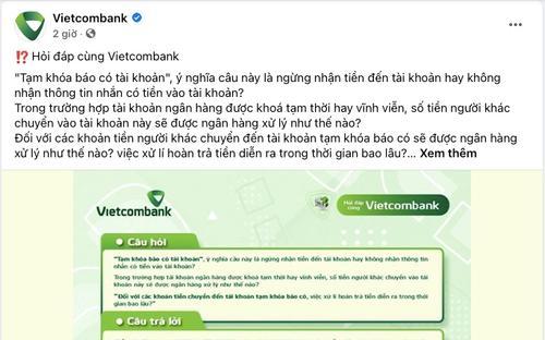 Netizen tiếp tục chất vấn sau khi fanpage Vietcombank thông tin chi tiết về 'tạm khóa báo có'